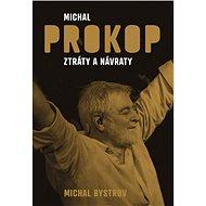 Michal Prokop Ztráty a nálezy - Kniha