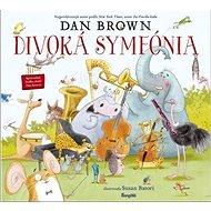 Divoká symfónia - Kniha