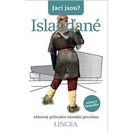 Jací jsou? Islanďané: zábavný průvodce národní povahou - Kniha