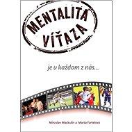 Mentalita víťaza: je v každom z nás... - Kniha
