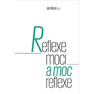 Reflexe moci a moc reflexe - Kniha