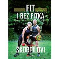 Fit i bez fitka - Kniha