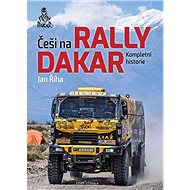 Češi na Rally Dakar: Kompletní historie - Kniha
