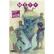 Mýty Kdo seje vítr - Kniha