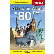 Around The World in 80 Days/Cesta kolem světa za 80 dní: zrcadlový text pro začátečníky