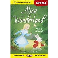 Alice in Wonderland/Alenka v říši divů: zrcadlový text pro začátečníky