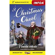 A Christmas Carol/Vánoční koleda: zrcadlový text pro začátečníky