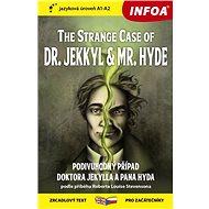 The Strange Case of Dr. Jekkyl and Mr. Hyde/Podivuhodný případ doktora Jekylla: zrcadlový text pro z