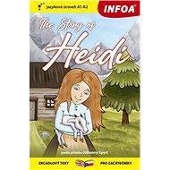The Story of Heidi/Heidi, děvčátko z hor: zrcadlový text pro začátečníky