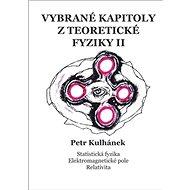 Vybrané kapitoly z teoretické fyziky II. - Kniha