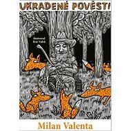Ukradené pověsti - Kniha