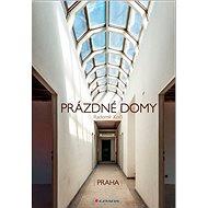 Prázdné domy: Praha - Kniha