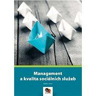 Management a kvalita sociálních služeb - Kniha