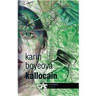 Kallocain - Kniha