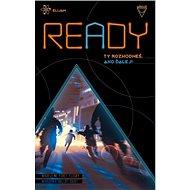 Ready: Ty rozhodneš, ako ďalej! - Kniha