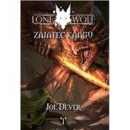 Lone Wolf Zajatec Kaagu - Kniha
