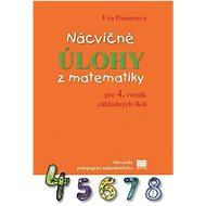 Nácvičné úlohy z matematiky pre 4. ročník základných škôl - Kniha