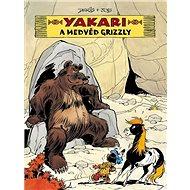 Yakari a medvěd grizzly - Kniha