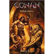 Conan Kalich života - Kniha