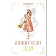 Súkromné problémy Lilly - Kniha