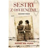 Sestry z Osvienčimu - Kniha