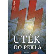 Útěk do pekla - Kniha