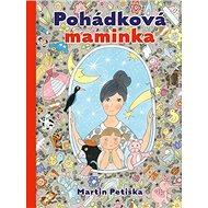 Pohádková maminka - Kniha