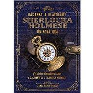 Hádanky a hlavolamy Sherlocka Holmese – úniková hra - Kniha