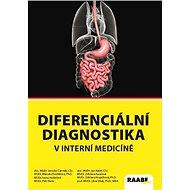 Diferenciální diagnostika v interní medicíně - Kniha