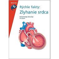 Rýchle fakty: Zlyhanie srdca - Kniha