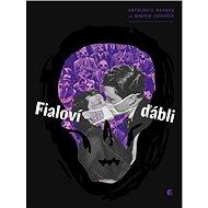 Fialoví ďábli: Antologie hororu - Kniha