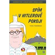 Spím v Hitlerově pokoji - Kniha
