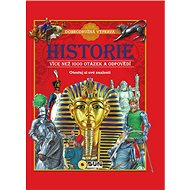Historie Více než 1000 otázek a odpovědí: Otestuj si své znalosti - Kniha