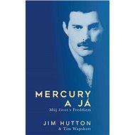 Mercury a já: Můj život s Freddiem - Kniha
