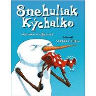 Snehuliak Kýchalko - Kniha