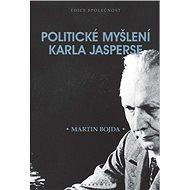 Politické myšlení Karla Jasperse - Kniha