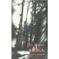 Asébia: umenie pamäte - Kniha