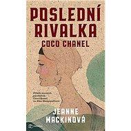 Poslední rivalka Coco Chanel - Kniha