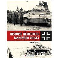 Historie německého tankového vojska - Kniha