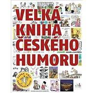 Velká kniha českého humoru - Kniha