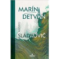 Marína Detvan - Kniha