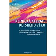 Klinická alergie dětského věku - Kniha