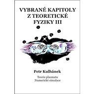 Vybrané kapitoly z teoretické fyziky III. - Kniha