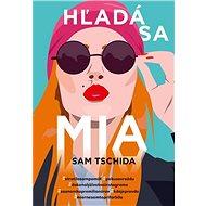 Hľadá sa Mia - Kniha
