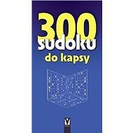 300 sudoku do kapsy - Kniha