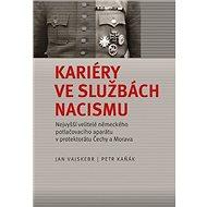Kariéry ve službách nacismu: Nejvyšší velitelé německého potlačovacího aparátu v protektorátu Čechy