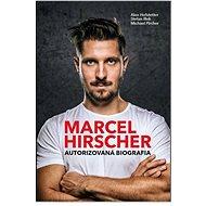 Marcel Hirscher: Autorizovaná biografia - Kniha