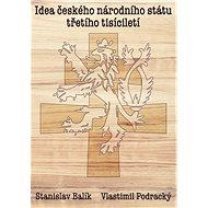 Idea českého národního státu třetího tisíciletí - Kniha