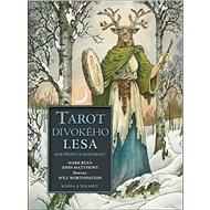 Tarot divokého lesa: Kde přebývá moudrost - Kniha