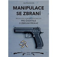 Manipulace se zbraní při zkoušce odborné způsobilosti - Kniha